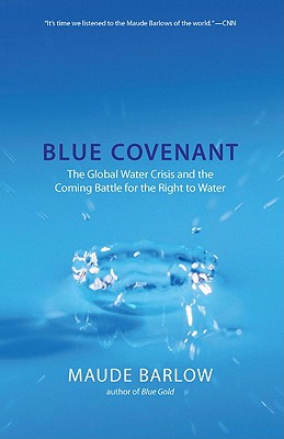 Blue Covenant By Barlow, Maude
